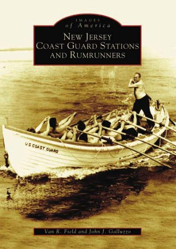 New Jersey Coast Guard Stations and Rumrunners (NJ) (Images of America)