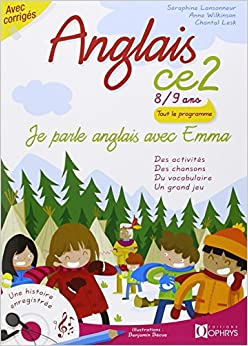 Je parle anglais avec Emma, Anglais CE2 8/9 ans, Livre avec CD audio
