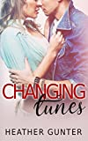 Changing Tunes (The Changing Series Book 1)
