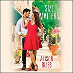 Size Matters: A Perfect Fit, Book 1 | Alison Bliss