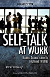 img - for Self-Talk at Work book / textbook / text book