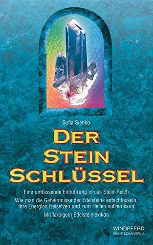 Der Steinschlüssel: eine umfassende Einführung in das Stein-Reich