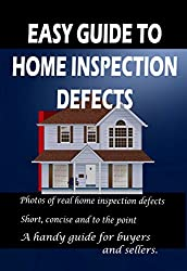 Easy Guide to Home Inspection Defects