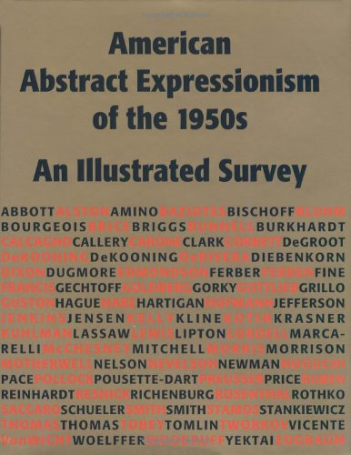 American Abstract Expressionism of the 1950s: An Illustrated Survey With Artists' Statements, Artwork, and Biographies (American Abstract Artist)