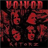 Katorz by VOIVOD (2006-05-03)