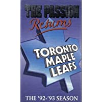 The Passion Returns: The '92-'93 Toronto Maple Leafs