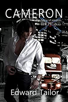 Cameron (The Pit Book 1) by [Tailor, Edward]
