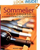 #7: The Sommelier Prep Course: An Introduction to the Wines, Beers, and Spirits of the World