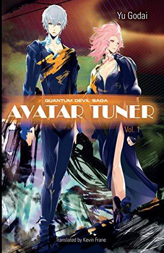 Avatar Tuner, Vol. 1 (Quantum Devil Saga)