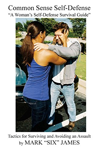 Common Sense Self-Defense: