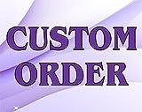 Custom Order for Pat Walker