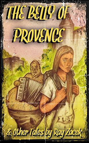 The Belly of Provence (and Other Tales)