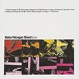 Live: Mats / Morgan Band