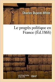 Le progrès politique en France (Sciences Sociales)