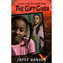 The Gift-Giver (163rd Street Trilogy)