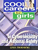 img - for Cool Careers for Girls in Cybersecurity and National Safety (Cool Career for Girls) book / textbook / text book