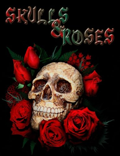 - Skulls & Roses: Adult Coloring Book Stress Relief Coloring Book: 30+ SKULLS and ROSES for Coloring Stress Relieving - Illustrated Drawings and Artwork ... (Skulls And Roses Designs Coloring Books)