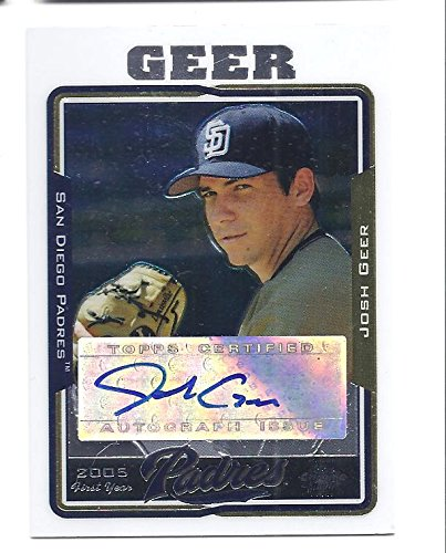 JOSH GEER 2005 Topps Chrome Update #UH228 AUTOGRAPH Rookie Card RC San Diego Padres Baseball