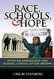 Race, Schools, and Hope, Lisa M. Stulberg, 0807748528