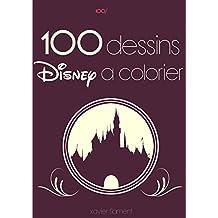 100 dessins Disney à colorier (French Edition)