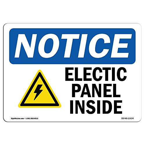OSHA Notice Sign - Electric Panel Inside Sign with Symbol | Choose from: Aluminum, Rigid Plastic or Vinyl Label Decal | Protect Your Business, Construction Site, Warehouse |  Made in The USA