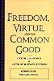 img - for Freedom, Virtue, and the Common Good (American Maritain Association Publications) book / textbook / text book