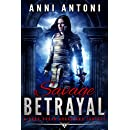 Savage Betrayal: A Dark Urban Guardians Fantasy