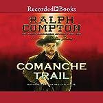 Comanche Trail | Carlton Stowers,Ralph Compton