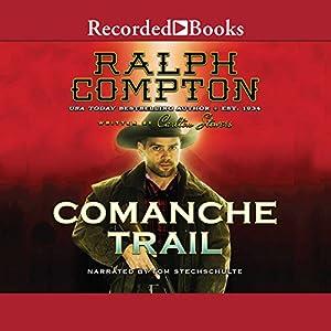 Comanche Trail Audiobook