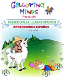 Galloping Minds -Preschooler Learns Spanish - Aprendamos Español