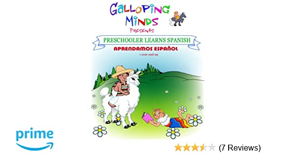 Amazon.com: Galloping Minds -Preschooler Learns Spanish - Aprendamos Español: Galloping Minds: Movies & TV