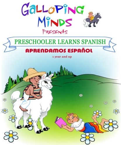 Galloping Minds -Preschooler Learns Spanish - Aprendamos Español by Galloping Minds