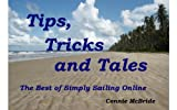 Tips, Tricks and Tales: The Best of Simply Sailing Online