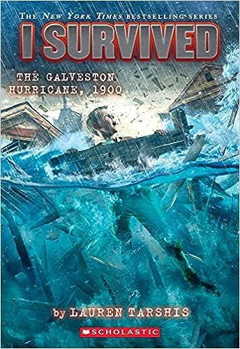 I Survived the Galveston Hurricane, 1900 (I Survived #21) (Library Edition)  (21): Tarshis, Lauren: 9781338752540: Amazon.com: Books