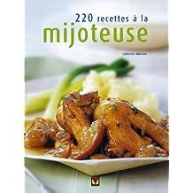 220 recettes à la mijoteuse