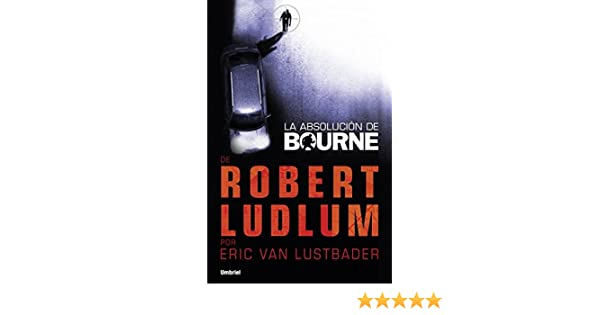 La absolución de Bourne (Umbriel thriller) (Spanish Edition)