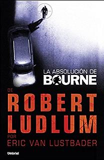 El legado de Bourne (Umbriel thriller) (Spanish Edition ...