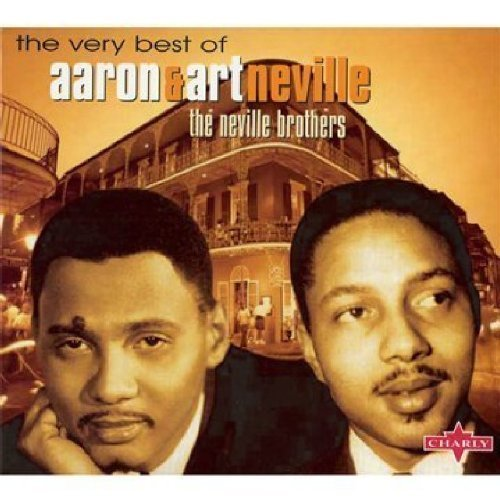The Very Best of Aaron & Art Neville by The Neville Brothers (The Very Best Of Aaron Neville)