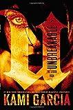 Unbreakable (The Legion) by Kami Garcia (2013-10-01)