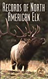 img - for Records of North American Elk book / textbook / text book