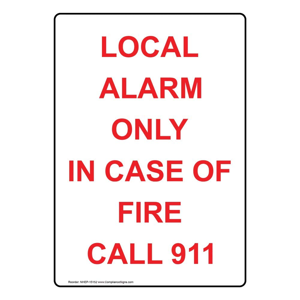 ComplianceSigns Vertical Plastic Local Alarm Only In Case Of ...