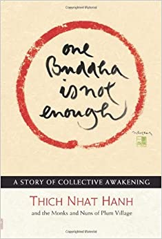 Book One Buddha is Not Enough: A Story of Collective Awakening – February 1, 2011