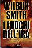 I fuochi dell'ira : romanzo