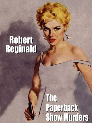 The Paperback Show Murders Kindle Edition By Robert Reginald