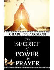 Charles Spurgeon: The Secret of Power in Prayer