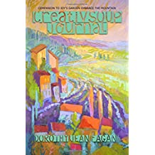 CreativSOUP Journal: Companion to Joy's Garden Embrace the Mountain (The Painting Lesson) (Volume 3)