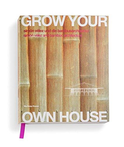 Grow Your Own House