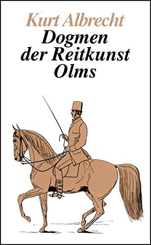 Dogmen der Reitkunst (Documenta Hippologica)