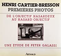 Henri Cartier-Bresson, premières photos : de l'objectif hasardeux au hasard objectif par Peter Galassi