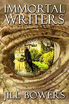 Immortal Writers (Immortal Writers Series Book 1) by [Bowers, Jill]